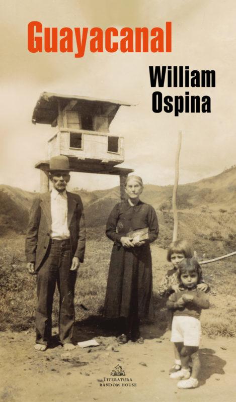 Guayacanal - William Ospina