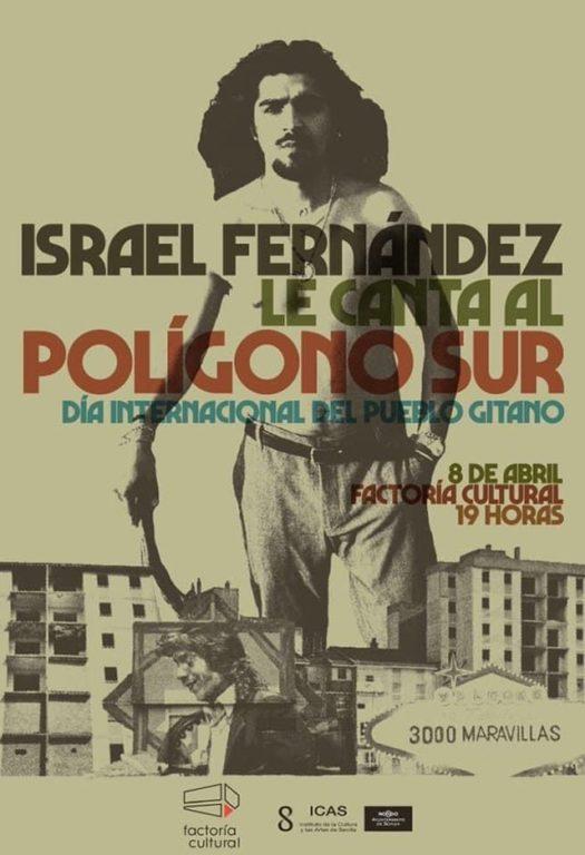 Israel Fernández le canta al Polígono Sur hoy, 8 de abril